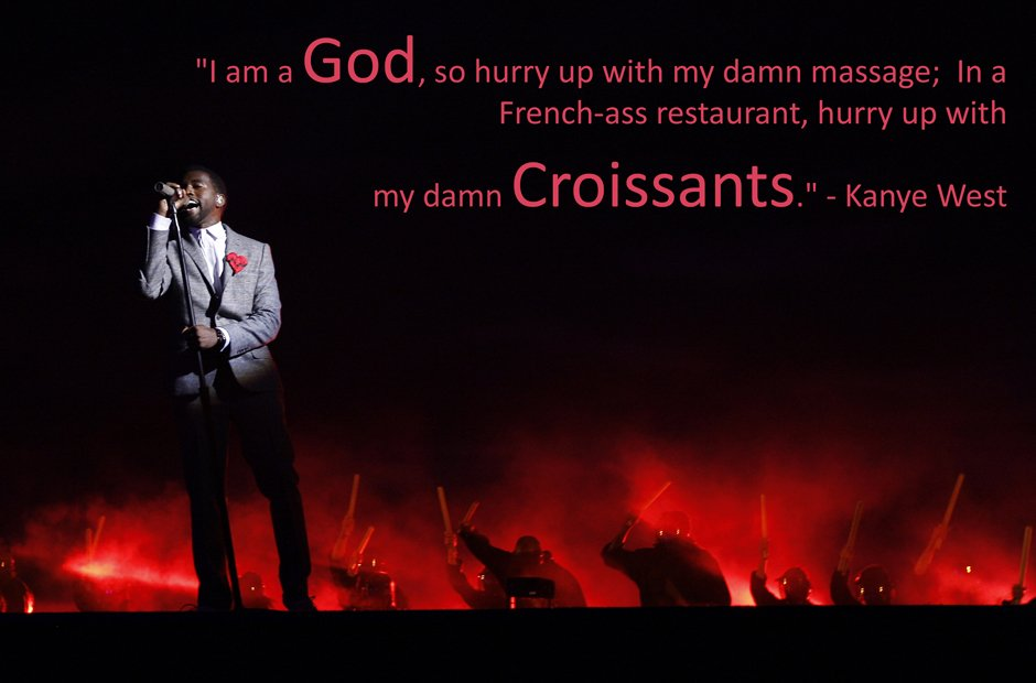 Kanye West croissants inspirational quote