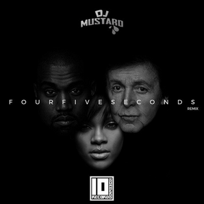 FourFiveSeconds DJ Mustard Remix