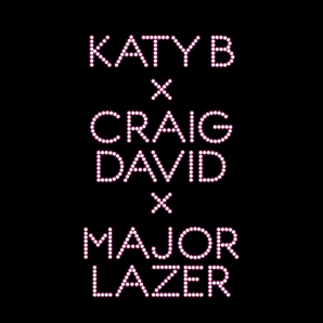 Katy B Craig David Major Lazer Who Am I